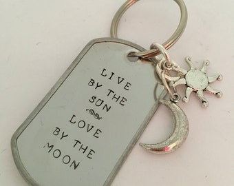 Live By the Sun Love By the Moon Keychain