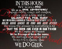 In This House.... We Do Geek  Vinyl wall decal ....E00148