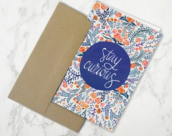 Stay Curious – Stationery Card