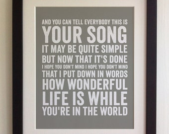 FRAMED Lyrics Print - Elton John, Your Song - 20 Colours options, Black/White Frame, Wedding, Anniversary, Valentines, Fab Picture Gift