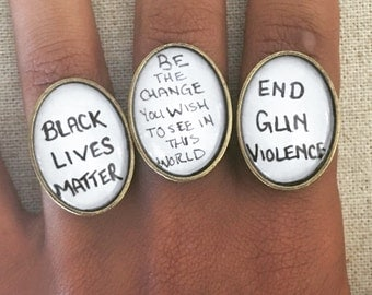 Handmade for a Cause - Statement Rings, Pins - Donate to the cause - Black Lives Matter - End Gun Violence - Political Activist Accessories
