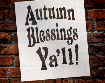 """Autumn Blessings Yall! - Word Stencil - 6"""" x 7"""" - STCL1402 - by StudioR12"""