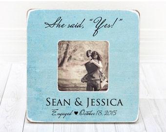 Engagement Frame Engagement Gift Wedding Frame Wedding Gift Gift For Couple Gift For Bride She Said Yes!