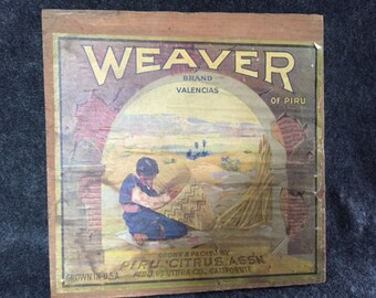 Very rare vintage fruit crate label Weaver of Piru on end board