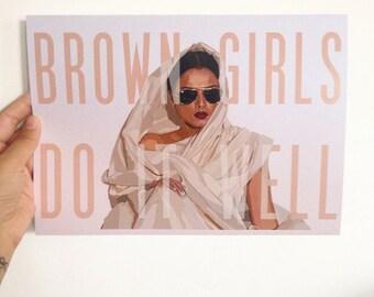 Brown Girls Do It Well REKHA Prints