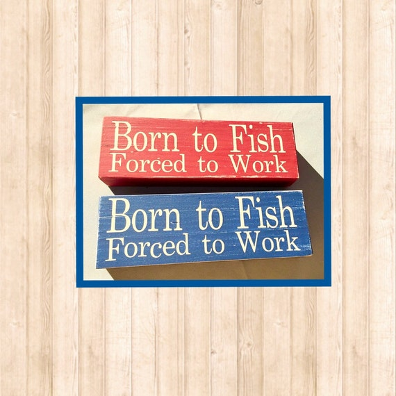 Born to fish sign for Www plenty of fish sign in