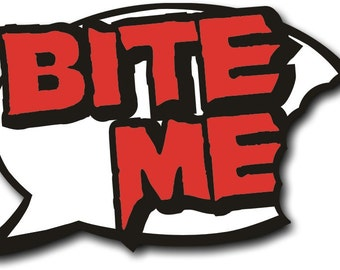 Bite Me Halloween Photo Booth Speech Bubble Prop 013-826