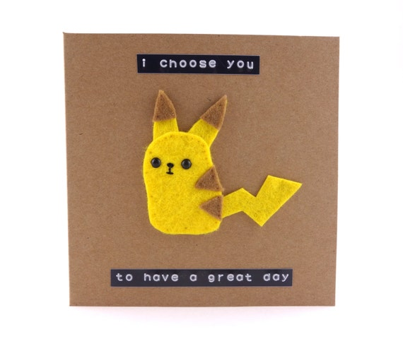cute felt pikachu birthday card pokemon i choose you, Birthday card