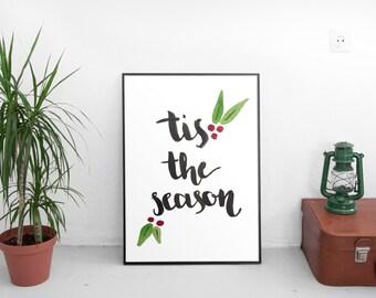 Tis The Season Hand Painted Calligraphy Digital Print