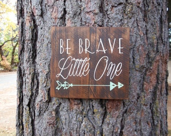 "Joyful Island Creations ""Be brave little one"" wood sign, arrow nursery sign, boy nursery sign, gift under 20, arrow boy sign, rustic sign"
