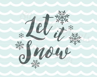 Let it snow SVG file. Christmas, holidays and more! Snow. Winter fun. Cricut Explore and more.