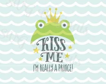 Kiss Me I'm Really a Prince SVG Vector File. Cricut Explore and more! Kiss Me Fairy Tale Prince Frog Stars Princess SVG