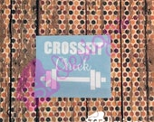 Crossfit Chick decal...