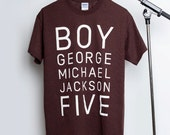 SALE - Ultimate Band Shirt: Boy George Michael Jackson Five