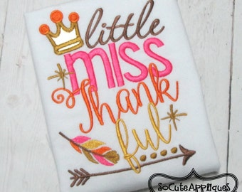 Embroidery design 5X7 6x10 Little Miss Thankful, arrow fall embroidery saying, socuteappliques, Thanksgiving embroidery turkey embroidery