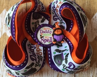 "Big over 5"" Halloween Bow - Daddy's Under My Spell Halloween Bow - Big Halloween Boutique Bow - Big Halloween Bow - Halloween Bows - Hallowe"