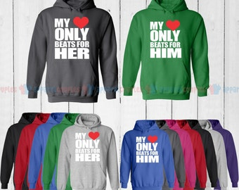 My Heart Only Beats for Him & My Heart Only Beats for Her - Matching Couple Hoodie - His and Her Hoodies - Love Sweaters