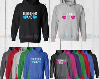 Together Me and Her & Together Me and His - Matching Couple Hoodie - His and Her Hoodies - Love Sweaters