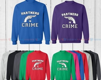 Partners in Crime - Matching Couple Sweatshirt - His and Her Sweatshirts - Love Sweaters