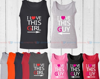 I Love This Girl & I Love This Guy - Matching Couple Tank Top - His and Her Tank Tops - Love Tank Tops