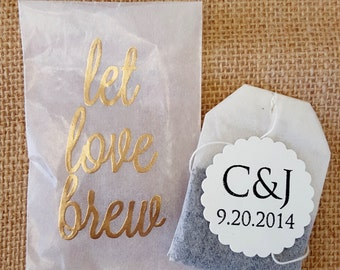 Let Love Brew Tea Wedding Favors or Bridal Shower Favors- 50 Qty