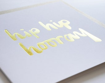 Hip Hip Hooray card // Gold foil card  TPRC111