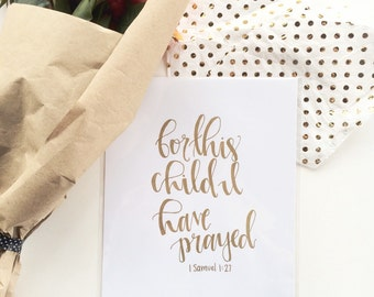 For This Child I Have Prayed - Wall Print - Nursery Decor - Baby Gift - Scripture