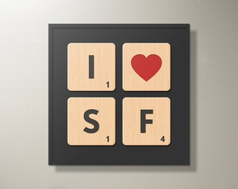 "I Love San Francisco Scrabble Tiles Print  - 18"" x 18"""
