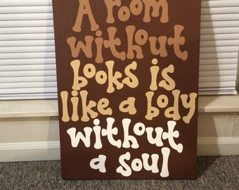 A Room Without Books Is Like A Body Without A Soul Canvas Quote // Ready to Ship!