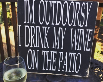 """12x12 Wooden """"I'm Outdoorsy"""" sign"""