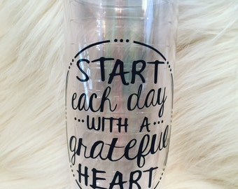 Start each day with a grateful heart Tumbler
