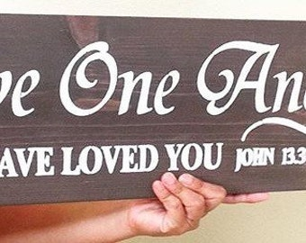 Love One Another As I Haved Loved You,C Christian Home decor, Scripture Wall Art, Religious