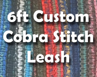 6ft Custom Dog Leash Cobra Stitch