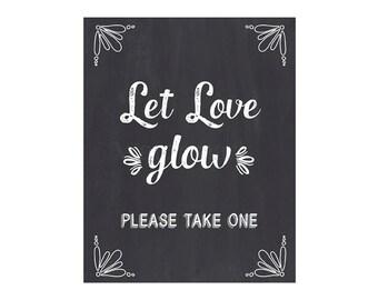 Let Love Glow Sign, Wedding Sign, Chalkboard Sign, DIY Printable JPEG PDF Instant Download 828