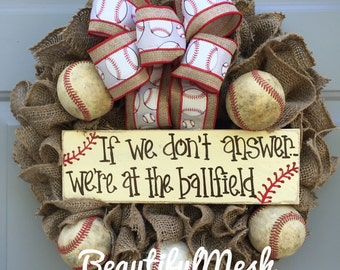 If We Don't Answer We're At The Ballfield Baseball Burlap Wreath