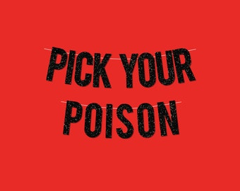 "Black Sparkly ""Pick Your Poison"" Banner - Digital Printable Instant Download"