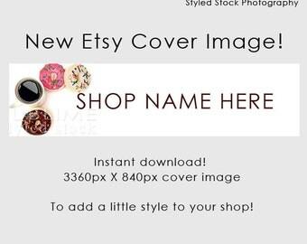 Etsy Cover Photo / Etsy Cover Image / Premade Etsy Banner / Premade Cover Photo / Shop Banner / Cover Image / Stock Photo / Style-109