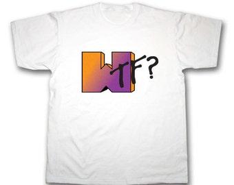 WTF? MTV T Shirt. All Sizes