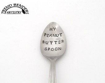 My Peanut Butter Spoon Hand Stamped Custom Spoon Birthday Gift For Him Anniversary Gift For Boyfriend Stocking Stuffers Kids Christmas Gifts