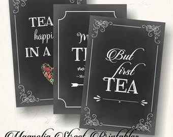 Tea Party Signs, Printable Bridal Tea Signs, High Tea Signs, 4 x 6 Printable Tea Signs, Tea Quotes, Tea Sayings, Instant Digital Download