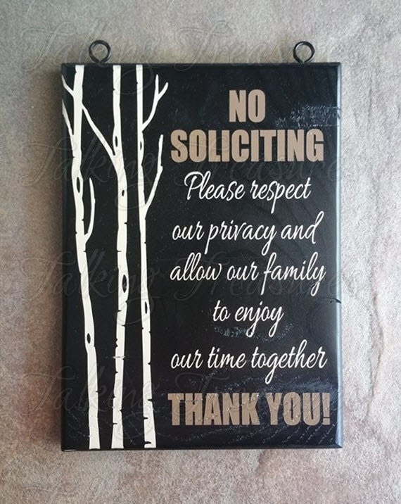 No Solicitation No Soliciting Respect By Talkingtreasures
