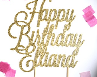 Custom Happy Birthday Cake Topper  l  Personalized Name Cake Topper  l  Birthday Cake Topper  l  Custom Birthday Cake Topper