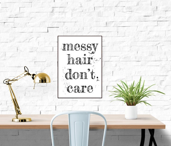 Messy Walls But I Like It: Items Similar To Messy Hair Don't Care Typographic