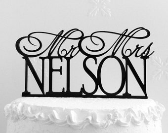 Mr and Mrs Nelson Wedding Cake Topper, Personalized with Last Name