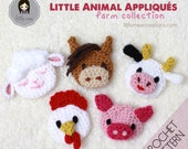 Little Animal Appliques Farm Collection Crochet Pattern: Cow Chicken Lamb Sheep Horse Pig Hen easy animal embellishments motifs baby kids