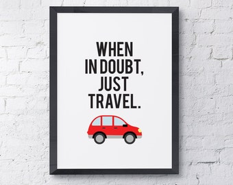 "Typography Poster ""When In Doubt, Just Travel"" Motivational Inspirational Happy Print Wall Home Decor Wall Art"