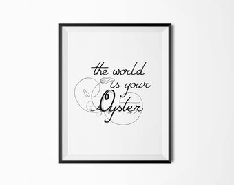 The world is your oyster, Motivational, Quote poster, Printable poster, Wall art, Instant download, Printable quote, Scandinavian poster