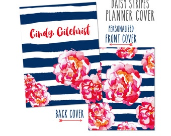 Personalized Planner Cover ~ Nautical Flowers - Choose Cover only or Cover Set - Many Planner Sizes Available!