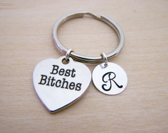 Best Bitches Keychain - BFF Charm - Personalized Gift - Initial Key Chain - Custom Key Chain - Personalized Gift - Gift for Him / Her