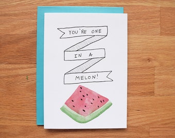 Melon Just Because Card~ Friend card, funny card, greeting card, Blank card, best friend card, best friend birthday card, all occasion card